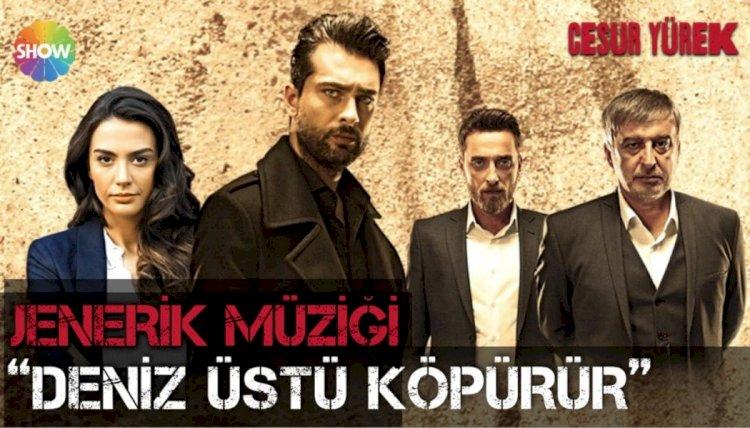 Turska serija Cesur Yurek | Hrabro Srce