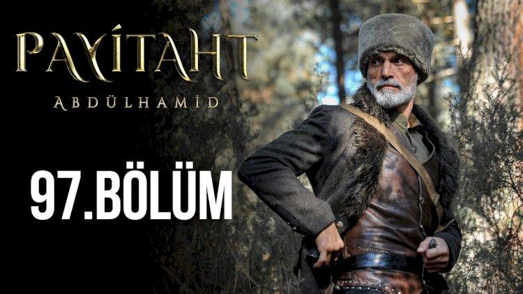 Turska serija - Abdulhamid 97. epizoda