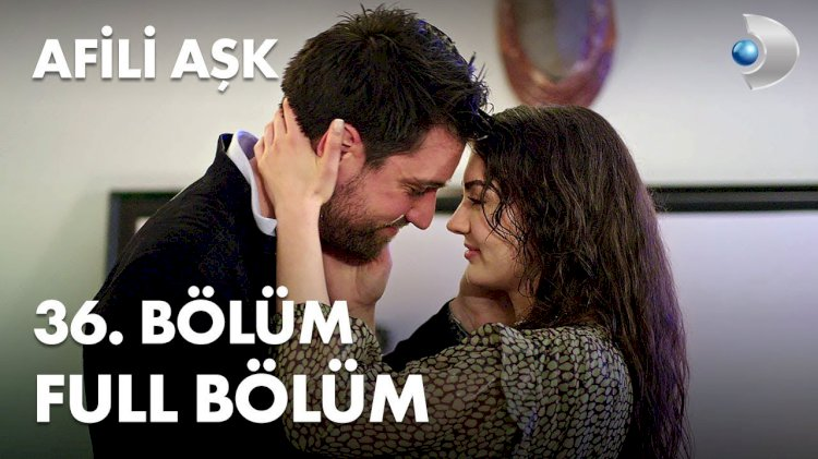 Turska Serija - Afili Ask 36. epizoda