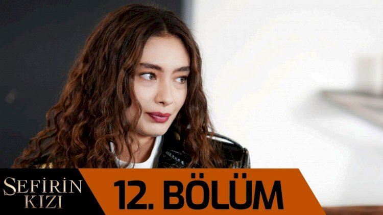 Turska Serija - Sefirin Kizi - Ambasadorova kći 12. epizoda