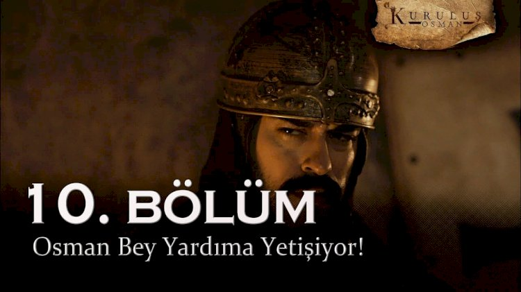 Turska Serija – Kurulus Osman 10. epizoda