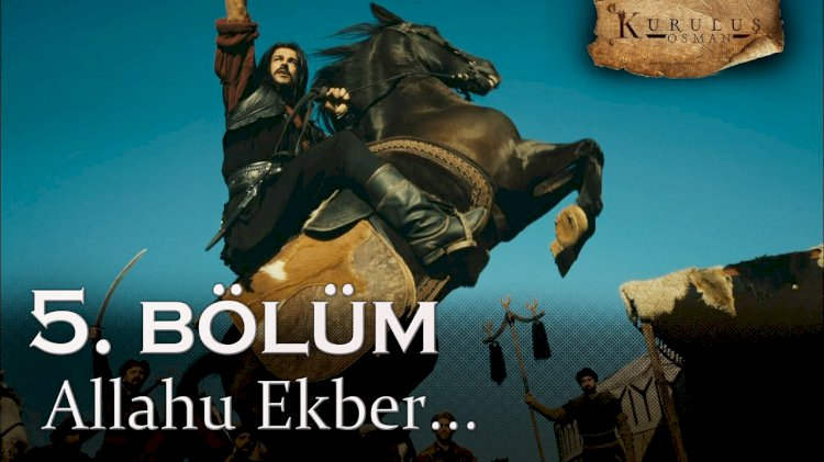 Turska Serija – Kurulus Osman 5. epizoda