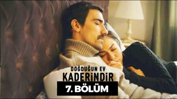 Turska Serija – Dogdugun Ev Kaderindir 7. epizoda