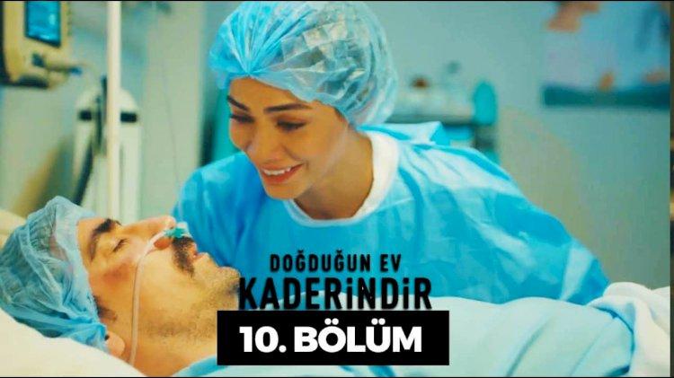 Turska Serija - Dogdugun Ev Kaderindir 10. epizoda