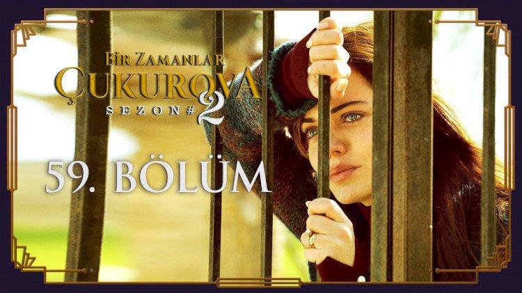 Turska Serija - Čukurova / Bir Zamanlar Cukurova 59. epizoda