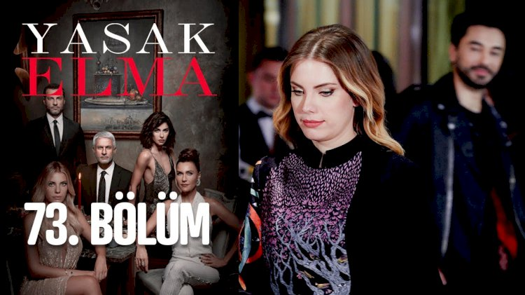 Turska Serija - Zabranjena Jabuka | Yasak Elma 73. epizoda