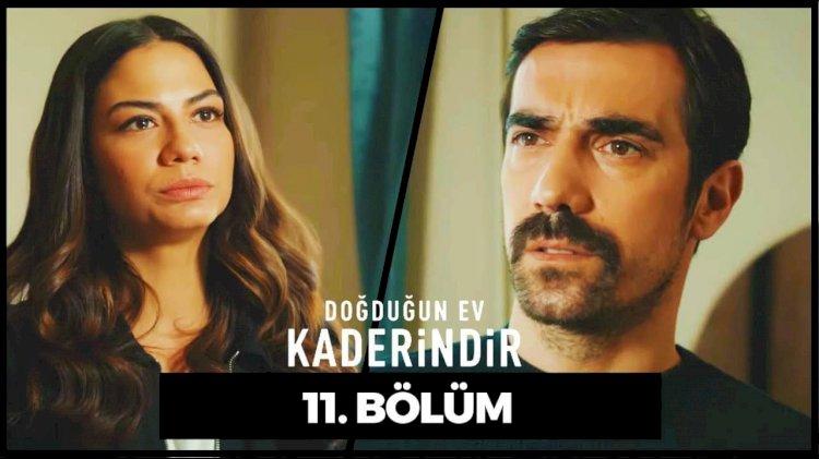 Turska Serija - Dogdugun Ev Kaderindir 11. epizoda