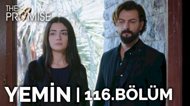 Turska Serija – Zakletva   Yemin epizoda 116