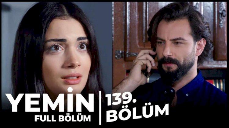 Turska Serija – Yemin   Zakletva epizoda 139