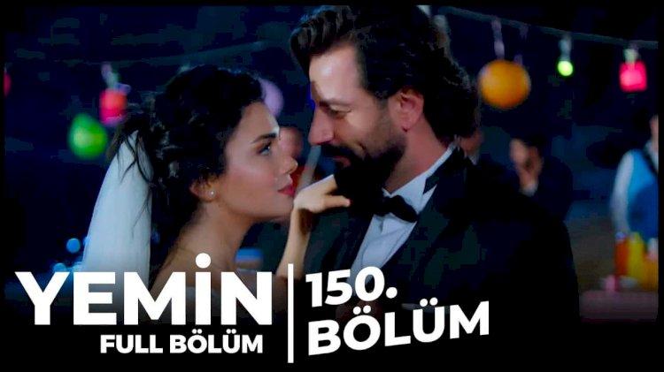 Turska Serija – Yemin   Zakletva epizoda 150