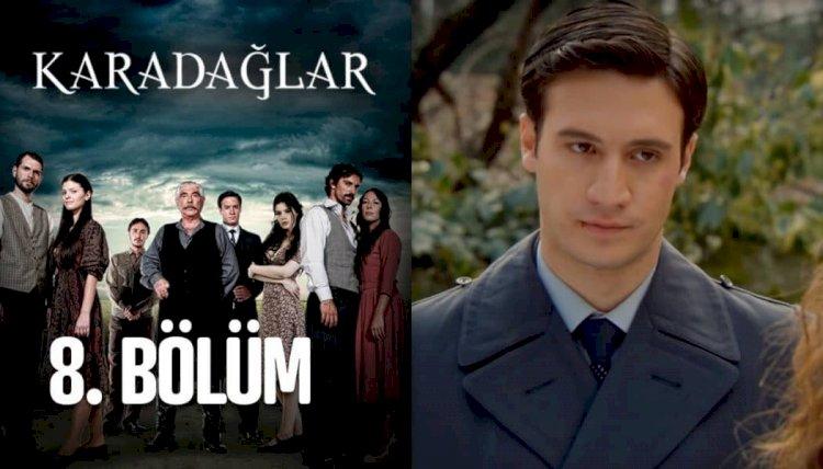 Turska serija – Karadağlar epizoda 8