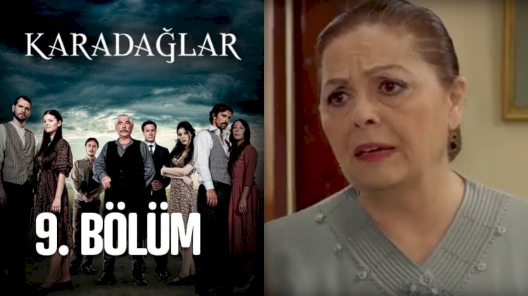 Turska serija – Karadağlar epizoda 9