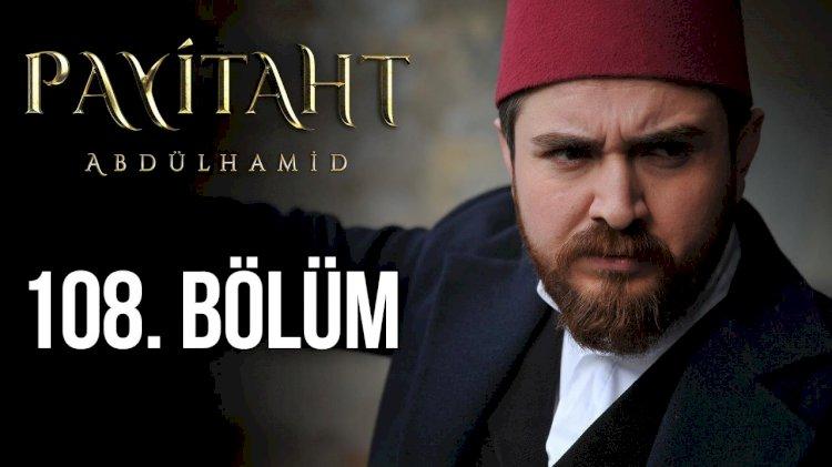 Turska Serija – Abdulhamid epizoda 108