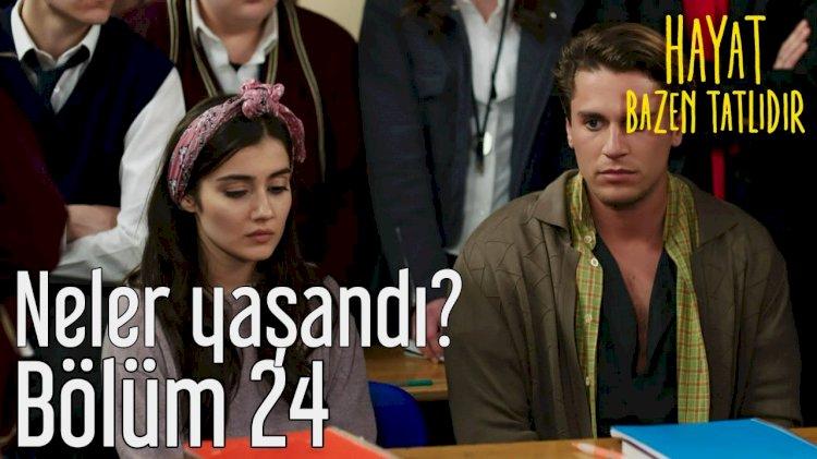 Turska serija – Život je ponekad sladak epizoda 24