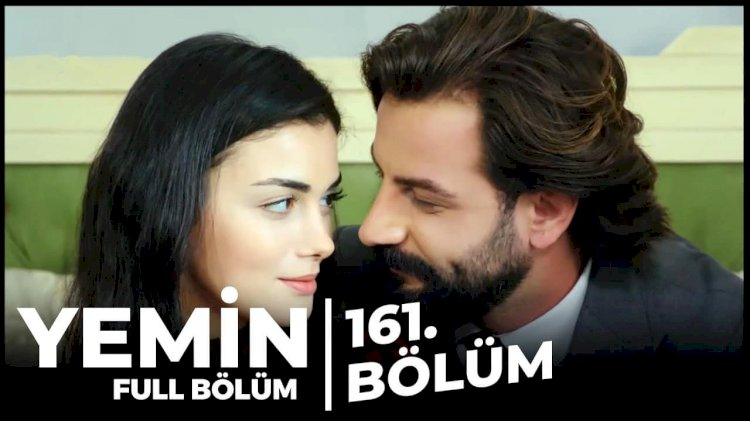 Turska Serija – Yemin   Zakletva epizoda 161