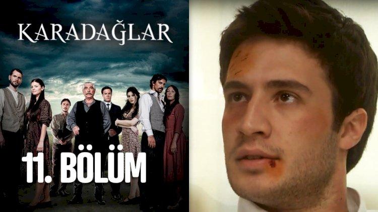 Turska serija – Karadağlar epizoda 11
