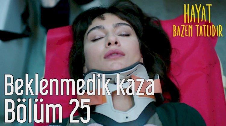 Turska serija – Život je ponekad sladak epizoda 25