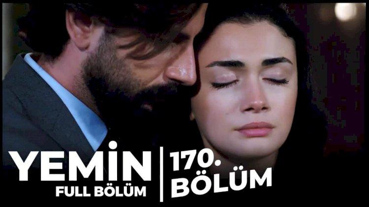Turska Serija – Yemin | Zakletva epizoda 170