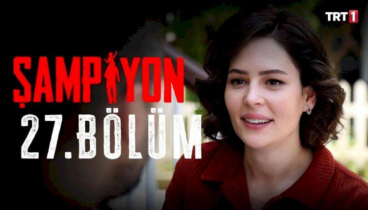 Turska serija Šampion | Sampiyon epizoda 27