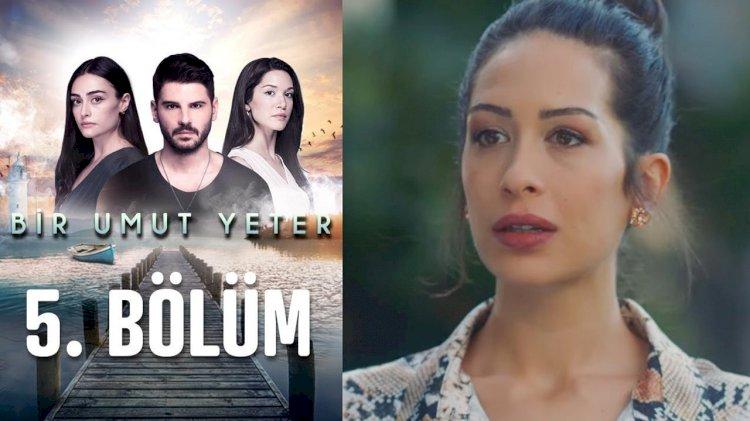 Turska serija Dovoljna je nada   Bir umut yeter - epizoda 5