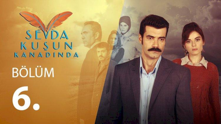 Turska serija Sevda Kusun Kanadinda epizoda 6