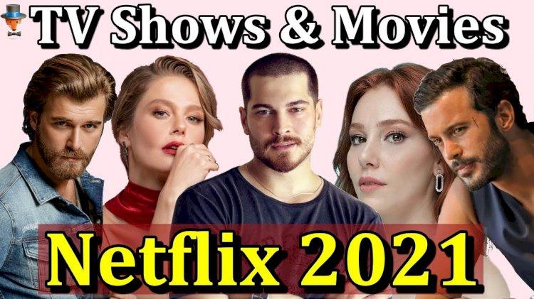 15 novih turskih projekata na  Netflixu 2021.