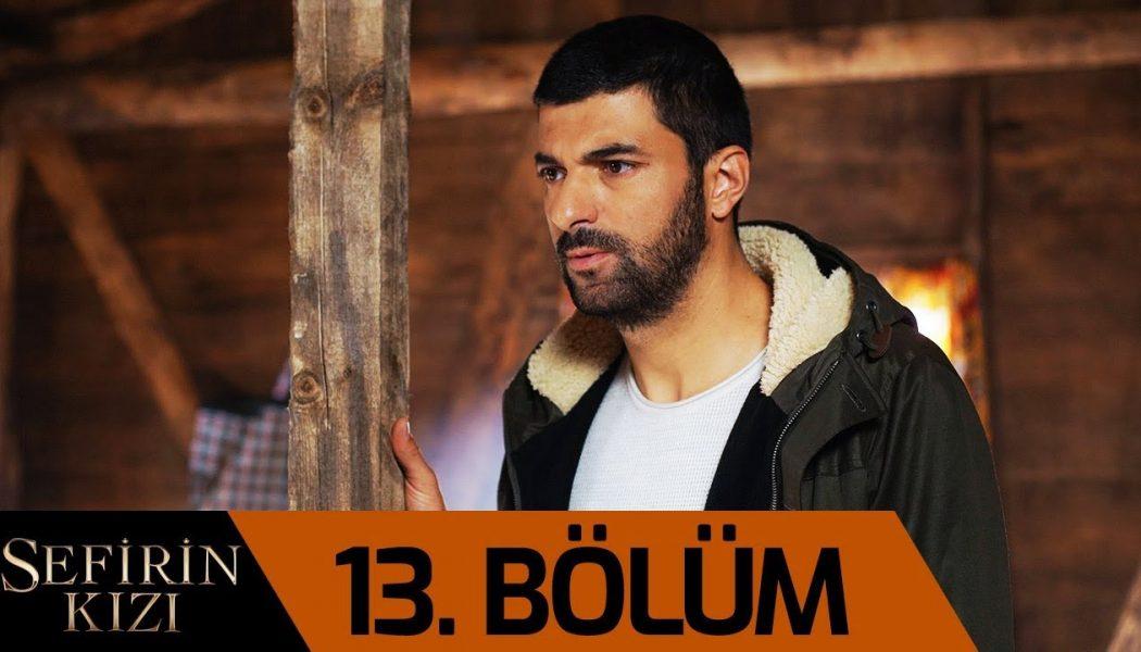 Turska Serija – Sefirin Kizin | Ambasadorova Kći epizoda 13
