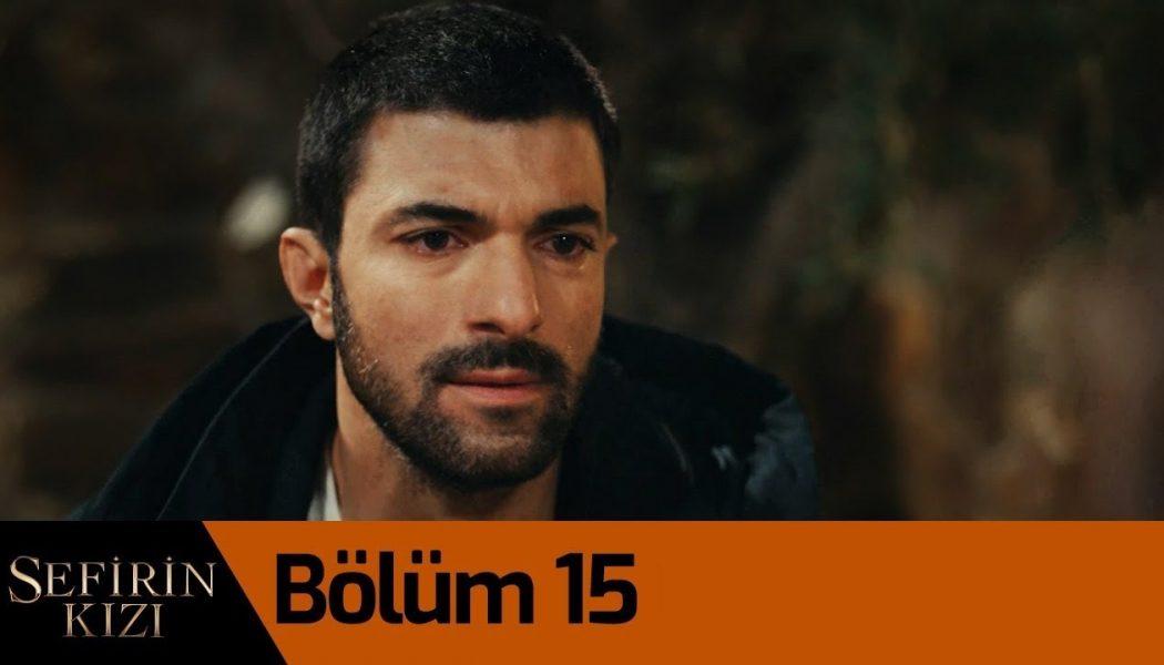 Turska Serija – Sefirin Kizin | Ambasadorova Kći epizoda 15