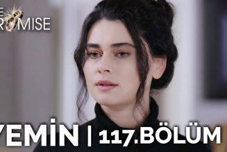 Turska Serija – Zakletva | Yemin epizoda 117