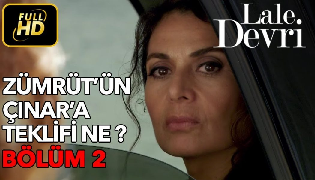 Turska serija – Lale Devri epizoda 2