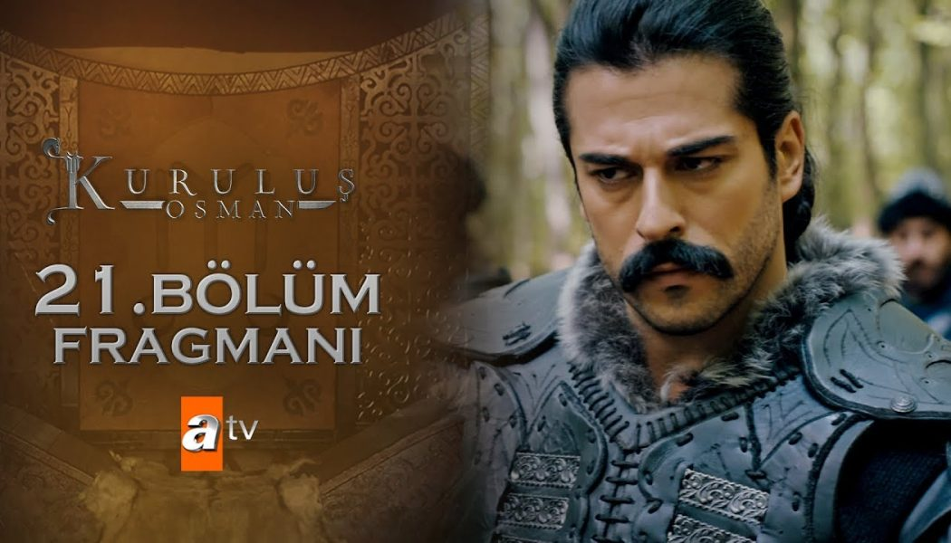 Turska Serija – Kuruluš Osman epizoda 21