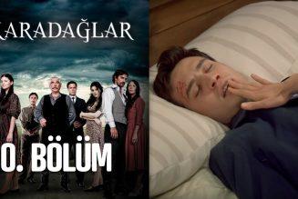 Turska serija – Karadağlar epizoda 10
